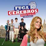 Fuga de Cerebros (Original soundtrack)