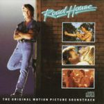 Road house (The original motion picture soundtrack)