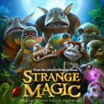 Strange magic (Original Motion Picture Soundtrack)