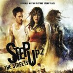 Step up 2: the streets. Original motion picture soundtrack