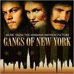 Gangs of New York: music from the Miramax motion picture