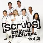 Scrubs original soundtrack. Vol. 2