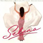Selena (original motion picture soundtrack)