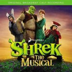 Shrek: The musical (original Broadway cast recording)