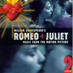 William Shakespeare's Romeo + Juliet: Music from the Motion Picture, Volume 2