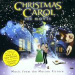 Christmas carol: the movie [music from the motion picture]