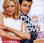 Down with love. Music from and inspired by the motion picture