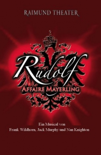 Rudolf – Affaire Mayerling