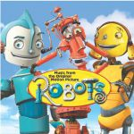 Robots: Original motion picture soundtrack