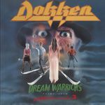 A nightmare on Elm Street 3. Dokken: Dream warriors