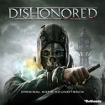Dishonored (Original game soundtrack)