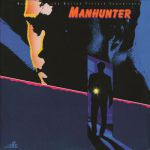 Manhunter (Music from the motion picture soundtrack)