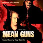 Mean guns (original motion picture soundtrack)