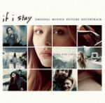 If I stay (Original motion picture soundtrack)