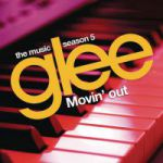 Glee: The Music - Movin' Out