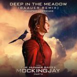 Deep in the meadow (Baauer remix) (From «The Hunger Games: Mockingjay, Part 2» soundtrack)
