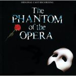 The Phantom of The Opera (1986 Original London Cast)