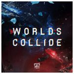 Worlds collide (single)