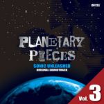 Sonic - Unleashed original soundtrack: Planetary pieces, vol. 3