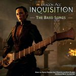 Dragon Age Inquisition: The Bard songs