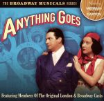 Anything Goes (featuring members of the original London and Broadway casts)