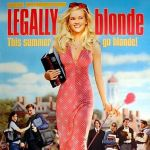 Legally blonde (The movie)