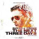 Music from the motion picture «The next three days»