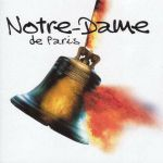 Notre-Dame de Paris (Original London cast) Act 2