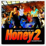 Honey 2: soundtrack
