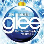 Glee: The Music, The Christmas Album, Volume 3