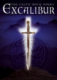 Excalibur: the Celtic rock opera