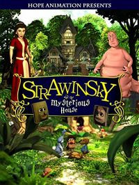 Strawinsky and the Mysterious House